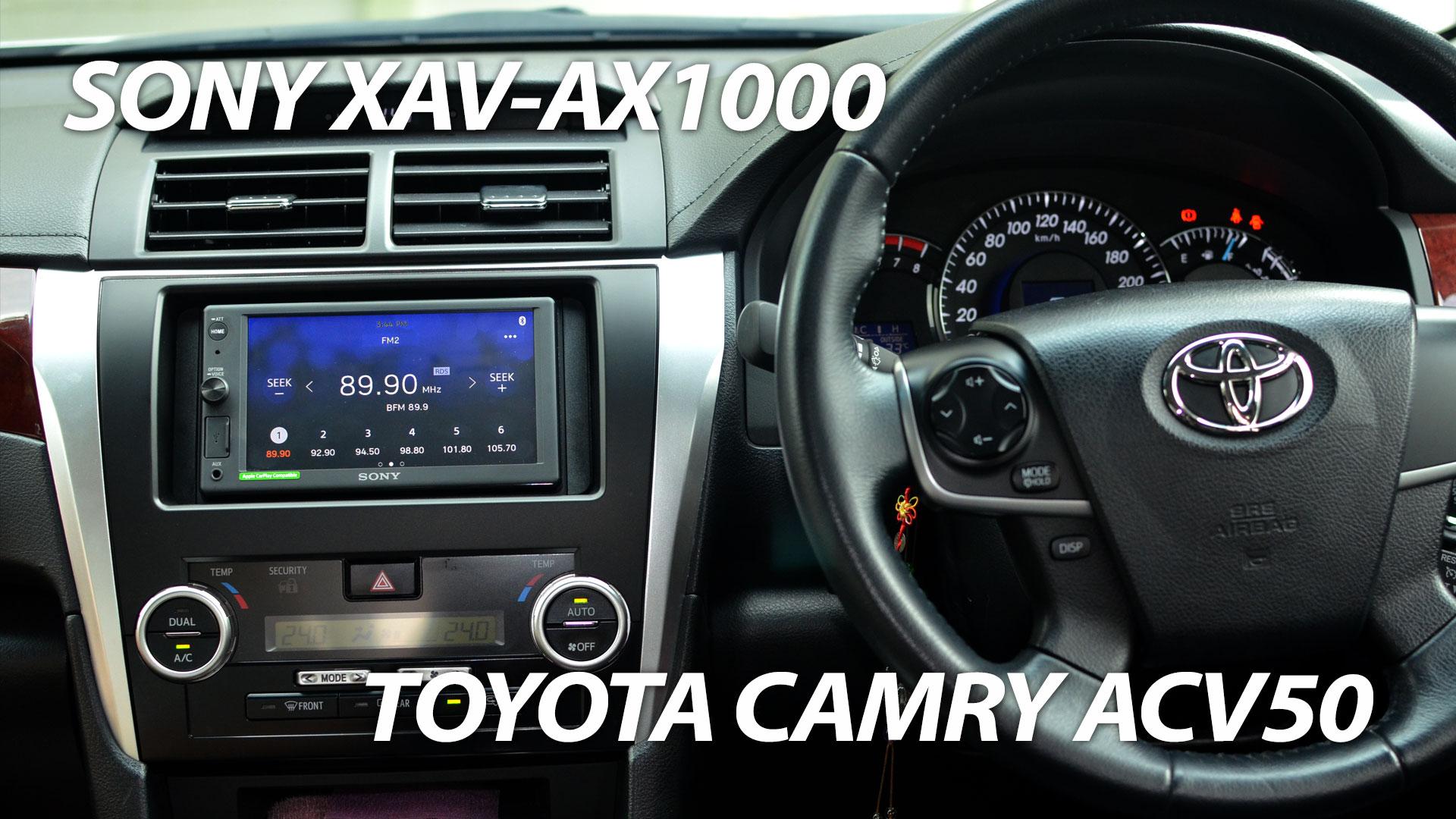 Toyota Camry ACV50 Sony XAV-AX1000 installed